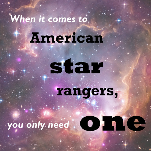 """When it comes to American Star Rangers,"" she said. ""You only need one."" - Ranger M3L-15-A in HIVE & HEIST by Janine A. Southard.."