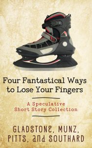 Four Fantastical Ways to Lose Your Fingers